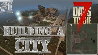 7 DAYS TO DIE Alpha 14 Survival city Base building ep 1 modded PVE Multiplayer