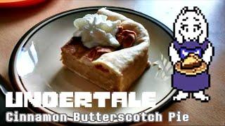 Cooking mit Soul: [Undertale] Cinnamon Butterscotch Pie