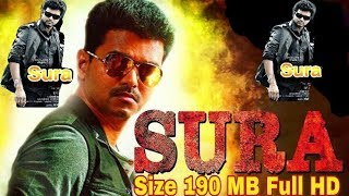 Sura Full HD Hindi dubbed movie (190.MB) Veary Small Size Full HD
