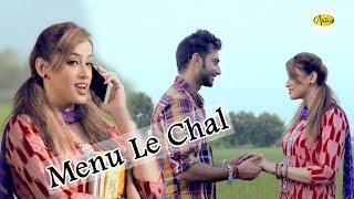 Menu Le Chal Kamal Dravid Luv Pathak Mehakpreet Kaur Punjabi Song Punjabi 2018 Punjabi
