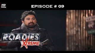 Roadies Xtreme - Episode  09 - The Xtreme journey begins!