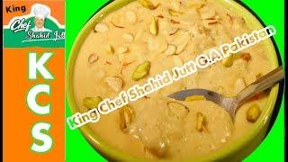 Rabri Kheer by king chef shahid jutt