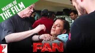 FULL MAKING Of The Film - FAN | Shah Rukh Khan