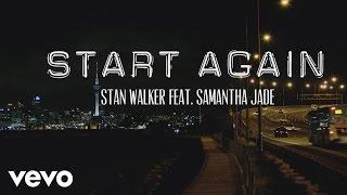 Stan Walker - Start Again ft. Samantha Jade