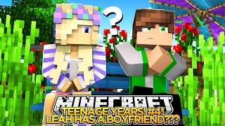 TEENAGE YEARS (EP.4)-TEENAGE LEAH HAS A BOYFRIEND???- Minecraft Roleplay!.