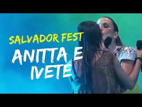 Anitta e Ivete Sangalo no Salvador Fest