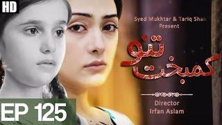 Kambakht Tanno - Episode 125   Aplus HD - Best Pakistani Dramas