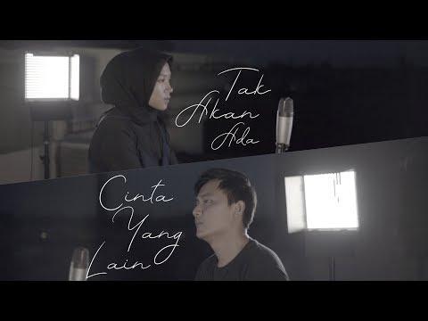Download Lagu Takkan Ada Cinta Yang Lain - Dewa 19 ( Cover ) | Alya Nur Zurayya ft. Gilang Samsoe MP3