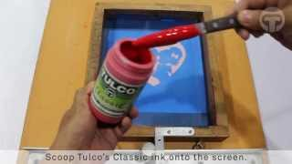 TULCO Classic Textile Ink: Basic Screen Printing Tutorial