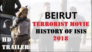 Beirut - 2018 Trailer || Full HD Movie