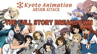 The Truth about the Kyoto Animation Arson Attack