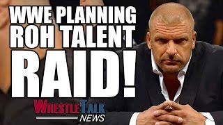 """Download WWE Planning To """"Raid"""" Ring Of Honor Talent! Who's #1 On Their List!?  