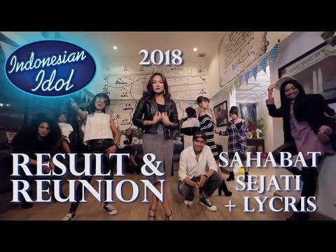 RESULT & REUNION - Indonesian Idol 2018 (DENGAN LIRIK LAGUNYA)