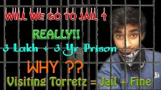 Will We Go to Jail ? Really!! - Torrent Sites Access Banned Explained