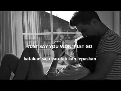 SAY YOU WON T LET GO by JAMES ARTHUR LYRIC ENG IND Lirik Indonesia