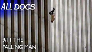 9/11 The Falling Man - The Most Powerful Image of 9/11 | 9/11 Documentary | Documental