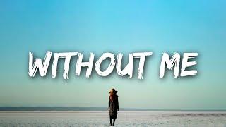 Halsey - Without Me (Lyrics)