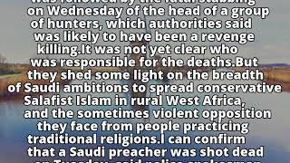 Saudi cleric killed in rural Guinea after preaching