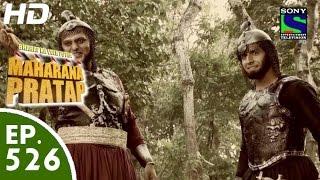 Bharat Ka Veer Putra Maharana Pratap - महाराणा प्रताप - Episode 526 - 18th November, 2015