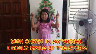 With Christ in my vessel with Actions - Children Sunday School Song