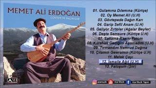 Memet Ali Erdoğan - İsmaile Ağıt (U.H)