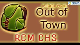 RCM TAPE || Out Of Town आउट आँफ टाउन -  By Satish Pandit || RCM CHS