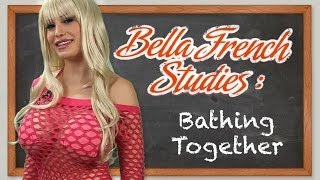 Bella French Studies - Bathing Together