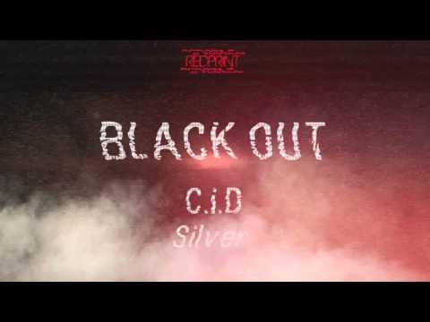C.i.D x Silver - Blackout (Prod. RocaBeats) (Audio)