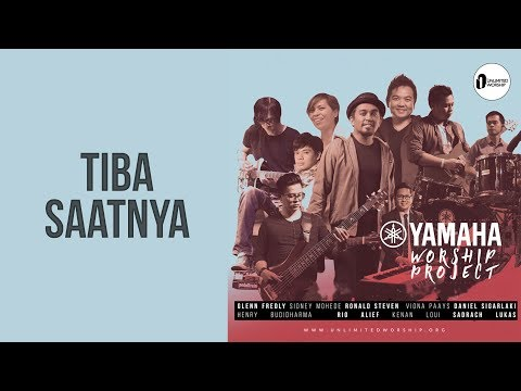 YAMAHA WORSHIP PROJECT Feat. Sidney Mohede - Tiba Saatnya | Live at Unlimited Worship Festival 2017