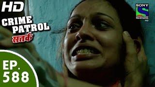 Crime Patrol - क्राइम पेट्रोल सतर्क - Jhoota Rishta - Episode 588 - 8th November, 2015