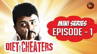I Don't Have A Belly! | Diet Cheaters - #1 | A Madras Meter Original