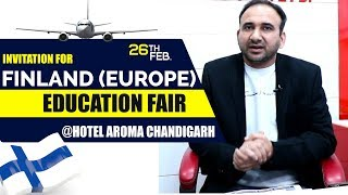 Invitation for Finland (Europe) Education Fair 26th Feb. Chandigarh