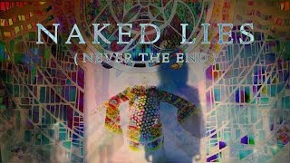 Naked Lies (Never the End)