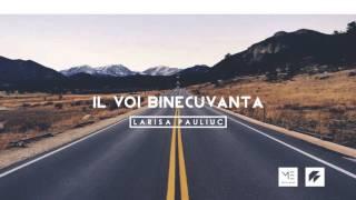 Il voi binecuvanta - Larisa Pauliuc // Oficial