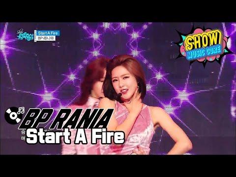 [HOT] BP RANIA - Start a Fire, BP 라니아 - 스타트 어 파이어 Show Music core 20170107