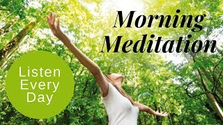 Guided Meditation For Positive Energy, Focused & Productive Day ★ Listen Each Morning