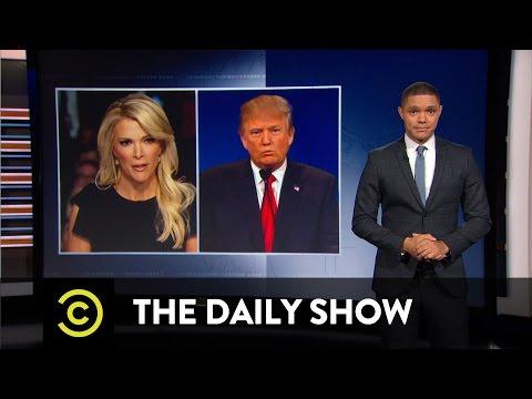 Donald Trump vs. Megyn Kelly The Daily Show