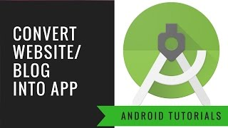 How to Convert a Website/Blog into Android Application using Android Studio With Material UI - Easy
