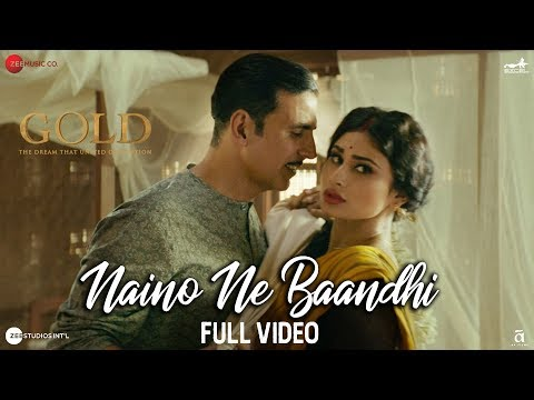 Xxx Mp4 Naino Ne Baandhi Full Video Gold Akshay Kumar Mouni Roy Arko Yasser Desai 3gp Sex
