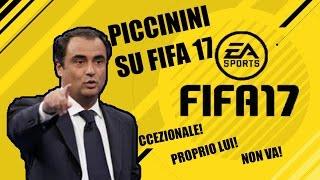 SE PICCININI COMMENTASSE FIFA 17