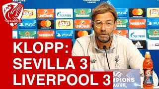 Sevilla 3-3 Liverpool | Jurgen Klopp's Post Match Press Conference