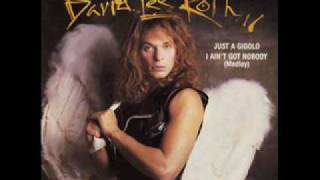 Just a gigolo - David Lee Roth