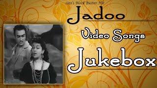 Jadoo | All Songs | 1951's Fantastic Film Songs | Jukebox