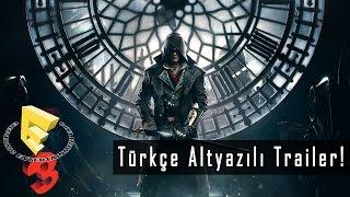 Assassin's Creed Syndicate - E3 2015 Sinematik Trailer (Türkçe Altyazılı)