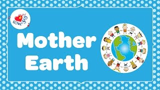 Mother Earth Song with lyrics 🌏 | Kids Earth & Environment Song | Children Love to Sing