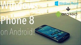 Make Android Look Like Windows Phone 8!