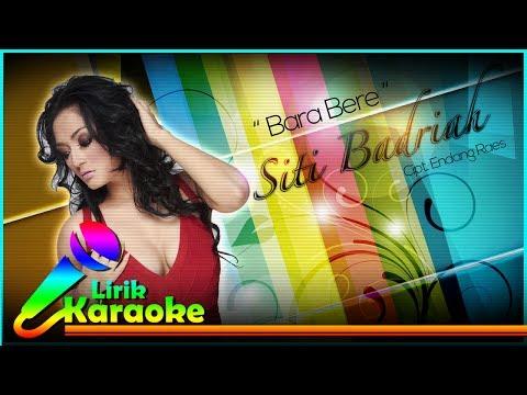 Ziti Badriah - Bara Bere - Video Lirik Karaoke Musik Dangdut Terbaru - NSTV Mp3