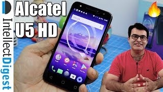 Alcatel U5 HD India Unboxing, Hands On And Features Overview | Intellect Digest