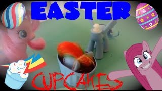 "MLP | A ""Sweet"" Surprise - Making Cupcake Eggs With Pinkamena (HAPPY EASTER WOOOO!!!)"