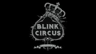 BLINK CIRCUS IMAGINARIUM TOUR 2018
